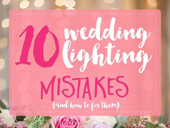 10 wedding lighting mistakes to avoid