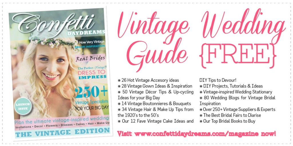 Confettidaydreams.com Vintage Guide and Bridal Magazine