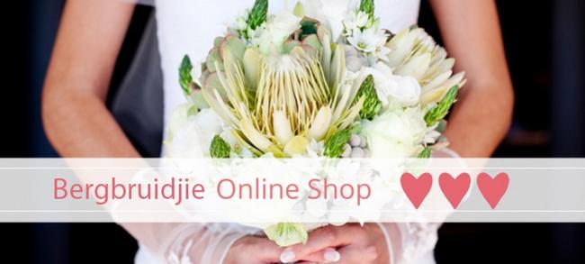 Bergbruidjie Online Store