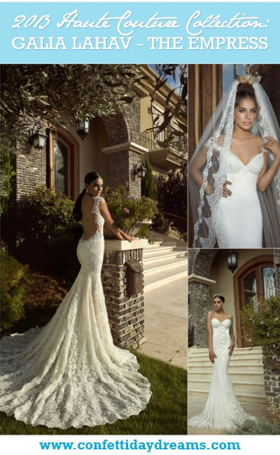 Galia Lahav 2013 Empress Wedding Dress Collection Haute Couture