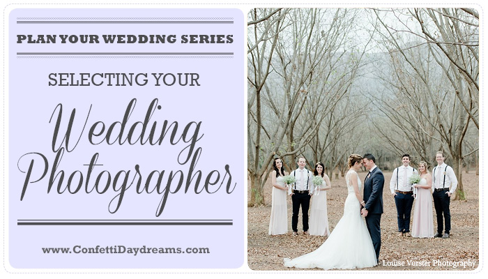 How to Select A Wedding Photographer {Wedding Planning Series Part 8}
