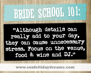 Real Bride Advice - Focus on big things