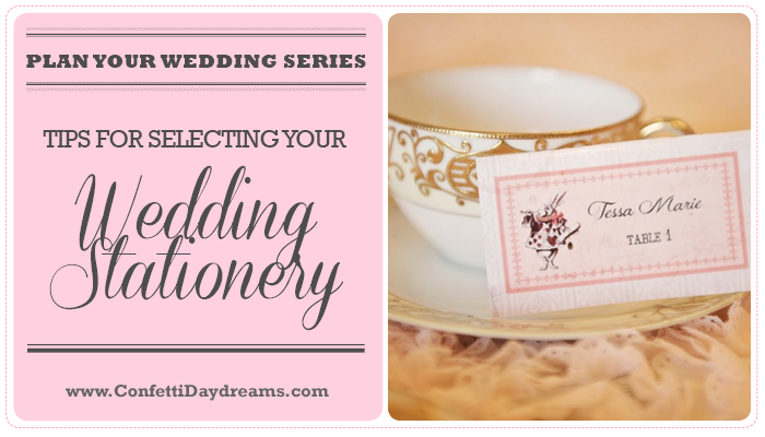 Selecting Your Wedding Stationery {Wedding Planning Series}