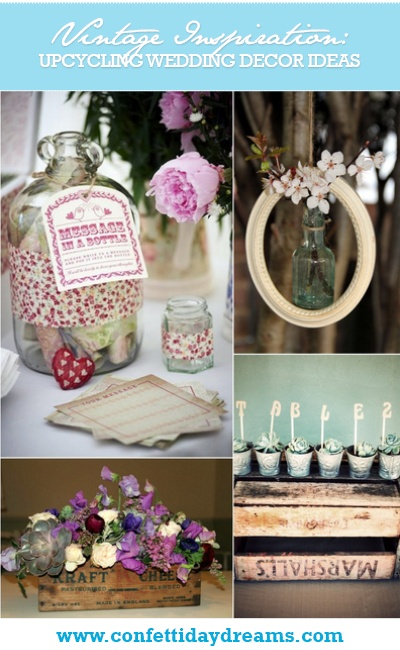 12 Upcycling Vintage Wedding Décor Ideas
