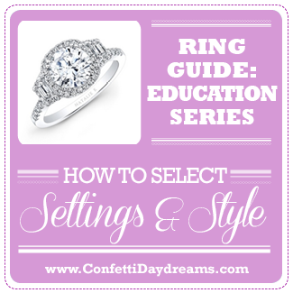 {Engagement Ring Guide} Ring Settings & Ring Styles Selection