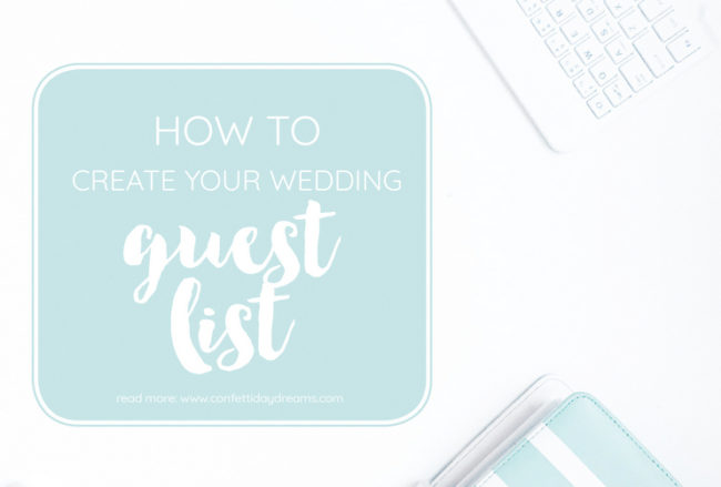 how to plan your guest list wedding planning series