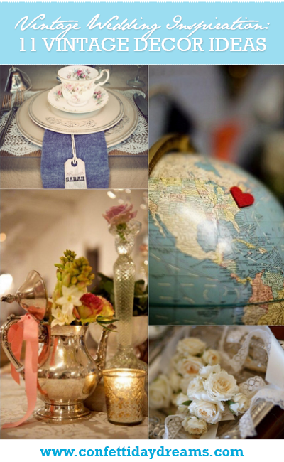11 vintage wedding decor styling tips 11 vintage wedding decor ideas junglespirit Gallery