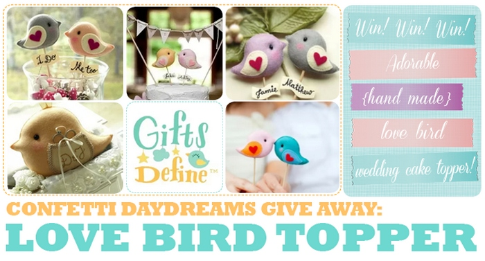 Love Bird Cake Topper Give-Away {Gifts Define}