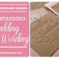 Wedding Invite Wording Break Down {Wedding Planning Series}