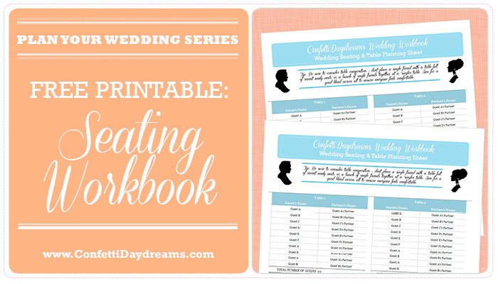 Wedding Table Planner & Seating Chart Workbook {Wedding Planning Series}