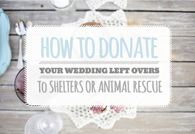 How to Donate Wedding Left Over Food