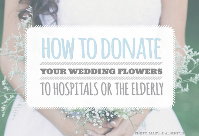 How to Donate Wedding Flowers to Hospice or the Elderly