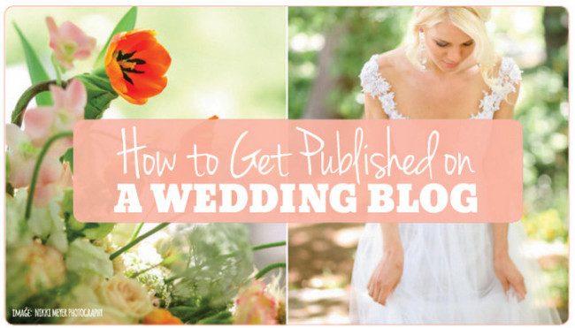 How to get published on wedding blogs