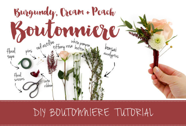 Easy Fall Burgundy, Cream + Peach DIY Wedding Boutonniere Tutorial