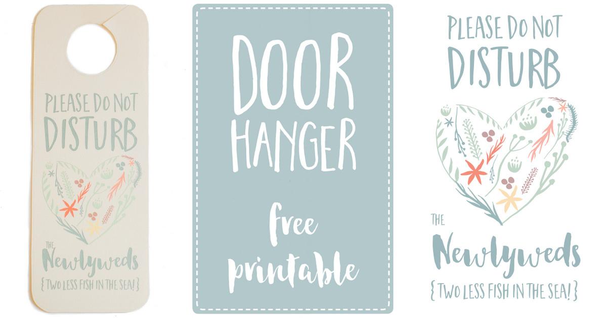 Do Not Disturb The Newlyweds Door Hanger Printable Free
