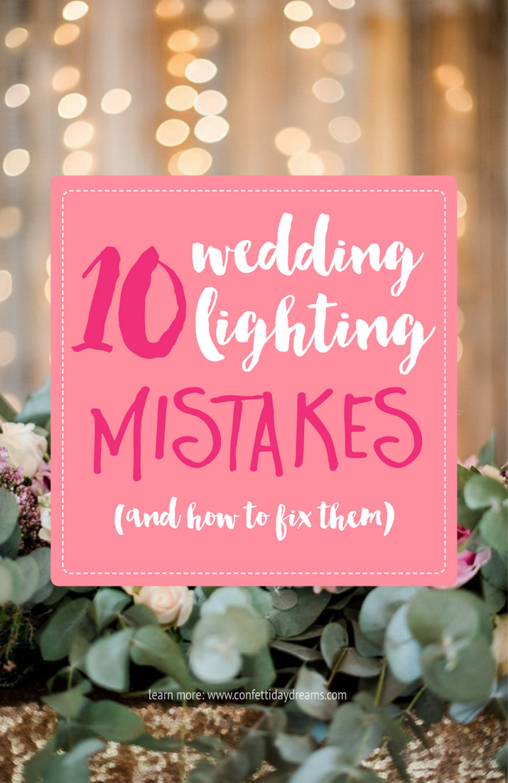 10 Common wedding lighting mistakes to avoid