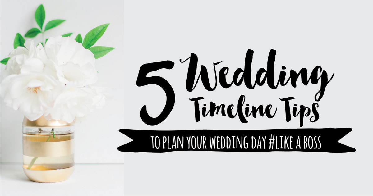 Wedding Day Timeline Advice: 5 Things Couples Need To Remember